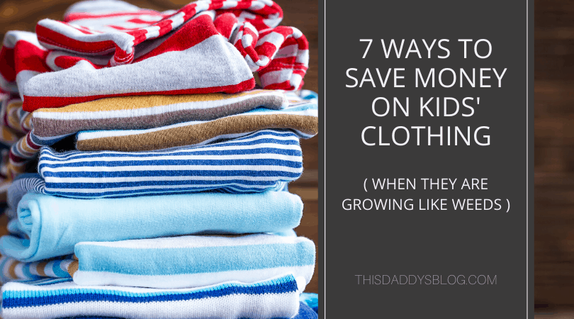7 Ways to Save Money on Kids' Clothes (When They Are Growing Like Weeds)